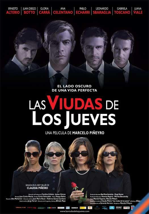 Las viudas de los Jueves (Argentina) Directed by: Marcelo Piñeyro
