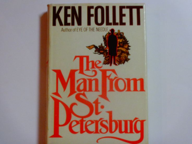 Ken Follett - The Man From St. Petersburg - William Morrow & Co. 1982 Book Club Edition - Thriller Novel - Vintage Hardcover Fiction Book by notesfromtheattic on Etsy