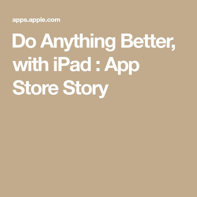 ‎Do Anything Better, with iPad App Store Story App