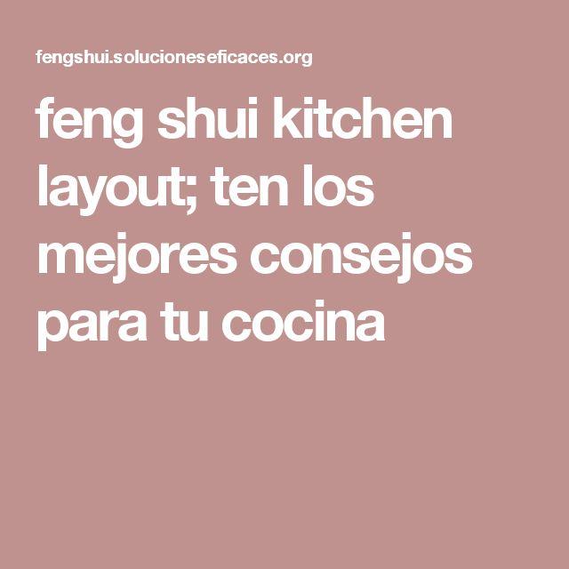 feng shui kitchen layout; ten los mejores consejos para tu cocina