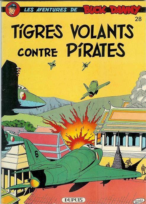 Buck Danny -28- Tigres volants contre pirates - 1962