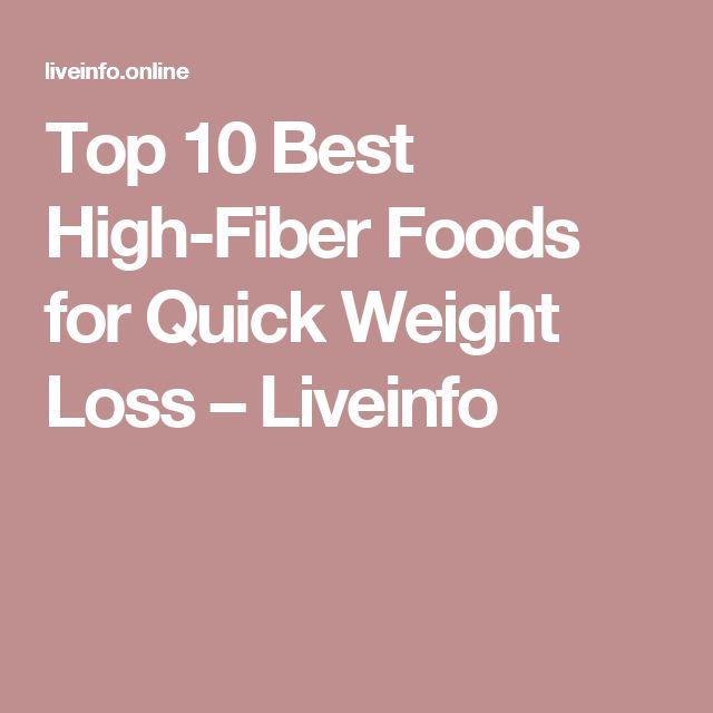 Top 10 Best High-Fiber Foods for Quick Weight Loss – Liveinfo