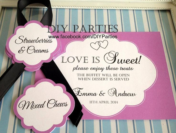 Table sign & candy buffet labels.  Find us on Facebook www.facebook.com/DIYParties
