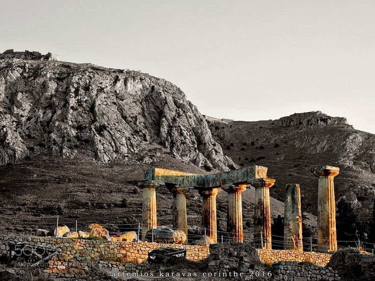 Popular on 500px : Temle of Apollo Corinth .. by ex80ifcwuv