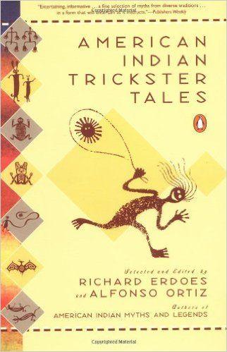 Amerikai indián Szélhámos mesék (Mítoszok és legendák): Richard Erdoes, Alfonso…