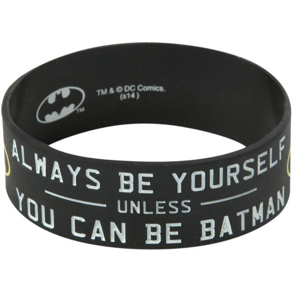 DC Comics Batman Be Yourself Rubber Bracelet | Hot Topic found on Polyvore