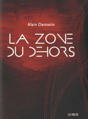 La zone du dehors / Alain Damasio
