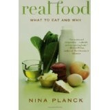 Real Food: What to Eat and Why (Paperback)By Nina Planck