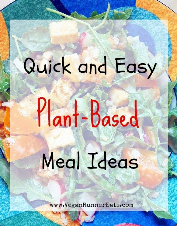 Quick and easy plant-based vegan meal ideas - perfect for busy nights, tastier and healthier than takeout!