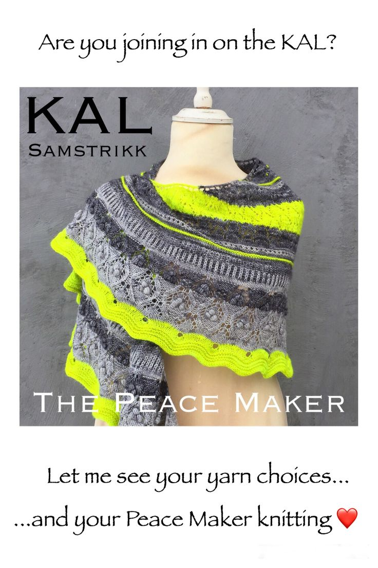 Join in on The Peace Maker KAL   shawl pattern   knitting