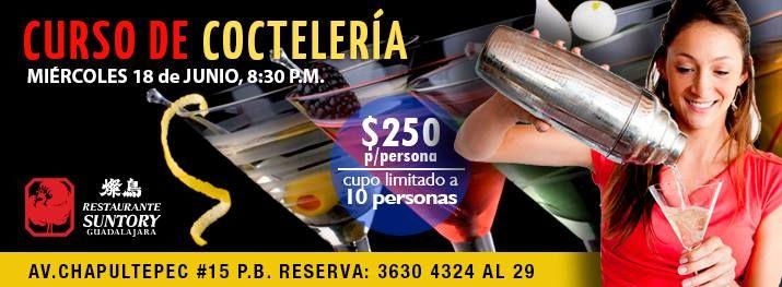 Curso Cocteleria / 18 junio 2014 / Restaurante Suntory #Guadalajara