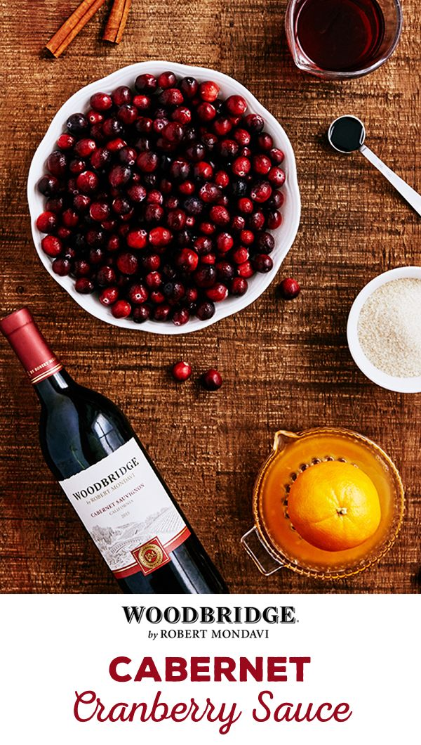 Try this delicious and easy-to-make Cabernet Cranberry Sauce recipe from Woodbridge by Robert Mondavi. Simply combine all ingredients into a stove-ready pot and bring to a boil. Stir and simmer for 10 minutes until the mixture becomes the correct consistency. Serve with turkey, mashed potatoes or everything in between!  Please enjoy our wines responsibly.  � 2016 Woodridge Wines, Acampo, CA