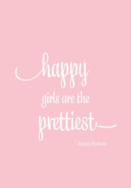 ¡Las chicas felices son las más bellas! #citas #frases #hepburn