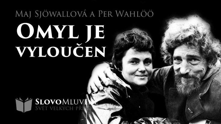 SLOVO MLUVENÉ - Sjöwallová, Maj a Wahlöö, Per - Omyl je vyloučen (DETEKT...