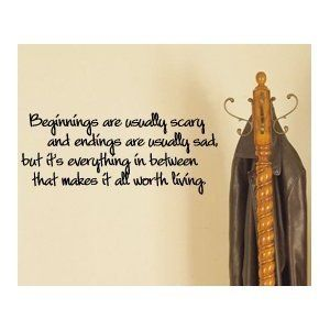 Beginnings are Usually Scary...Hope Floats Quote - Ideal for a Graduate