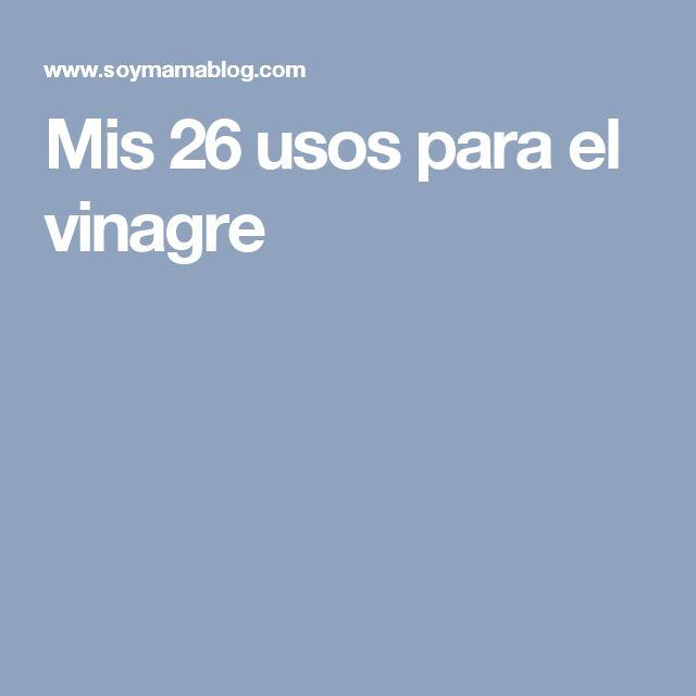 Mis 26 usos para el vinagre