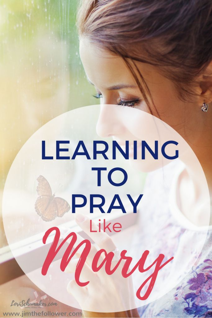 Learning to Pray Like Mary | Do the urgent things in life get in the way of the important things in life? Prayer is important. So how do we make time to pray like Mary? #prayer #learningtopray #Godfirst #relationshipwithChrist