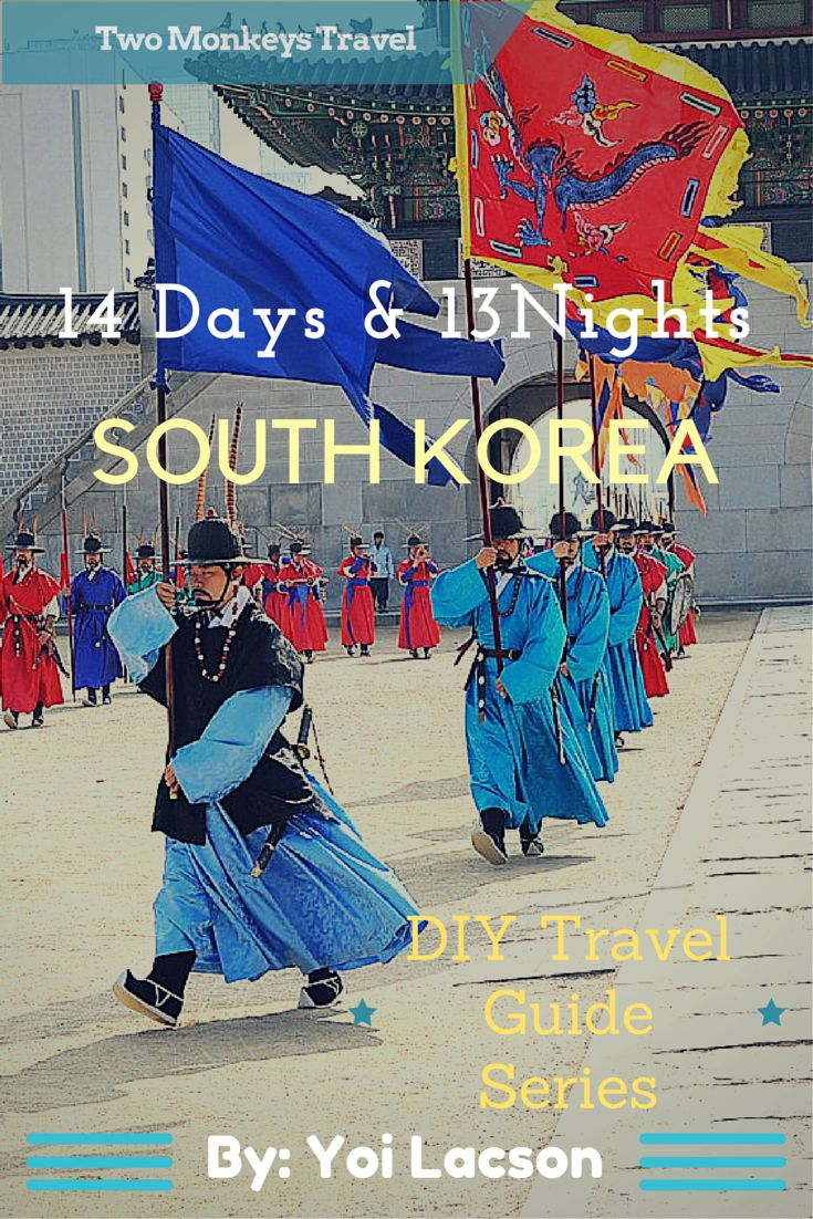DIY TRAVEL GUIDE: 14 DAYS & 13 NIGHTS IN SOUTH KOREA #TravelGuide #Itinerary #SouthKorea #TwoMonkeysTravelGroup