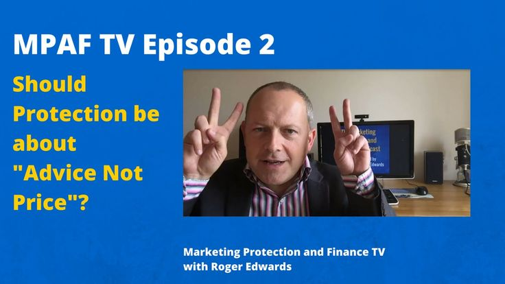 """MPAFTV2  - Should Protection be about """"Advice Not Price""""?"""