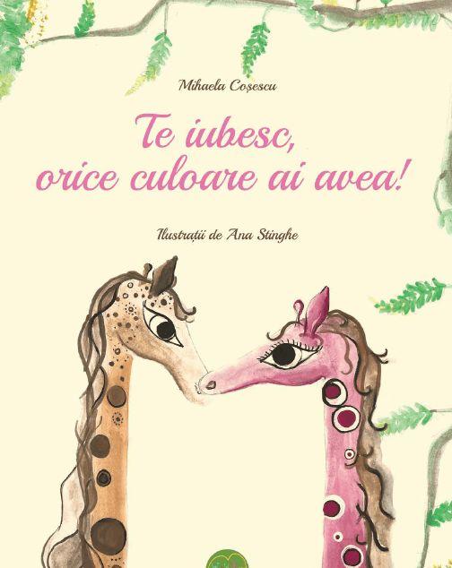 Te iubesc, orice culoare ai avea! - Mihaela Coșescu Vârstă: nu are vârstă Terapeutică într-un mod subtil, fantastic, comic și lejer, cartea este un remediu magic pentru temerile noastre și ale copiilor noștri.  O achiziție intimă și sufletească, perfectă pentru familie, cartea preîntâmpină toate lucrurile lumești pe care copiii le resimt la venirea lor în viață: invidia, gelozia, teama de a nu fi suficient de bun pentru iubirea necondiționată.