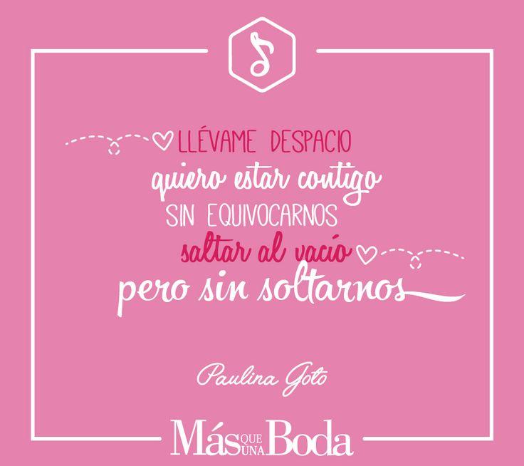 Sin apresurarnos, cuidándonos siempre los dos... llévame despacio Canción: Llévame despacio de Paulina Goto #MásQ1Boda