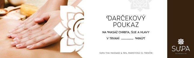 SUPA Thai massage & spa Trenčín, Slovakia Darčekový poukaz - woucher