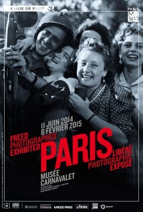 PARIS LIBÉRÉ, PARIS PHOTOGRAPHIÉ, PARIS EXPOSÉ. - Paris liberated, Paris photographed, Paris exposed  - exhibits a collection of photographs from the liberation of Paris in 1944 and demonstrates the making of images during wartime. At the Musée Carnavalet through 8 February 2015.