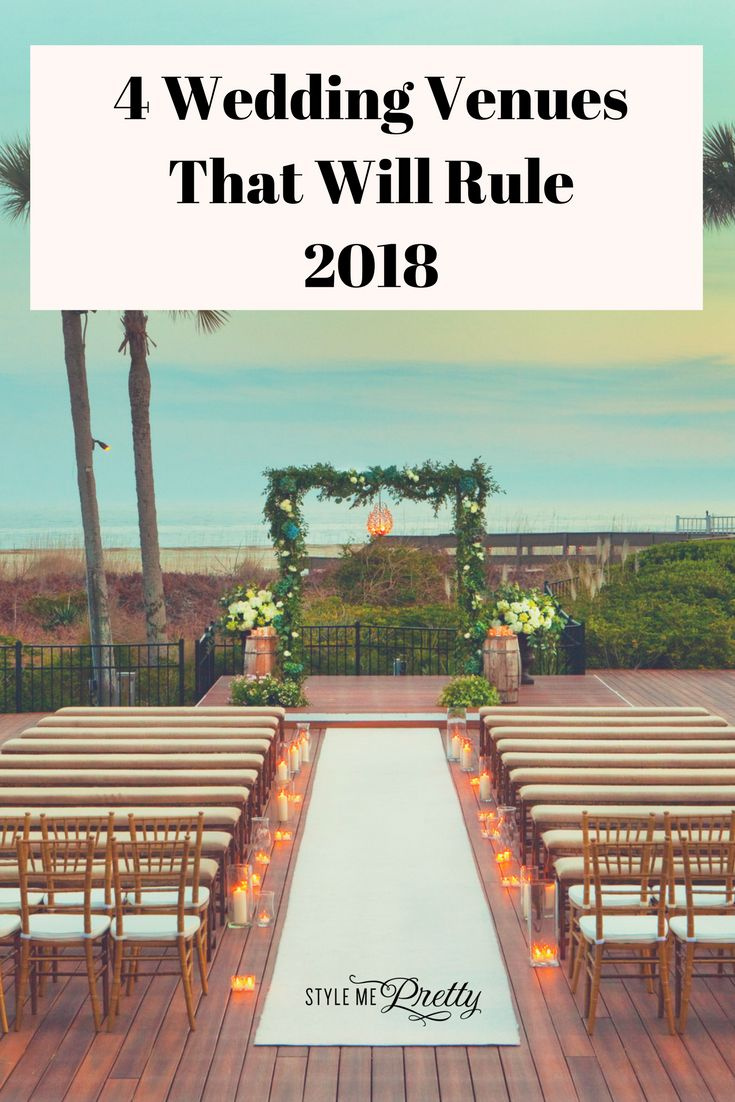 4 Wedding Locales That Will Rule the