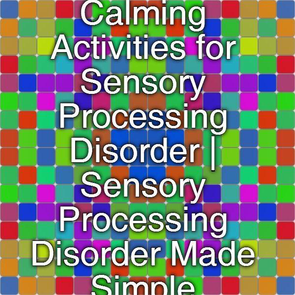 Best 25 Sensory Processing Ideas On Pinterest Sensory