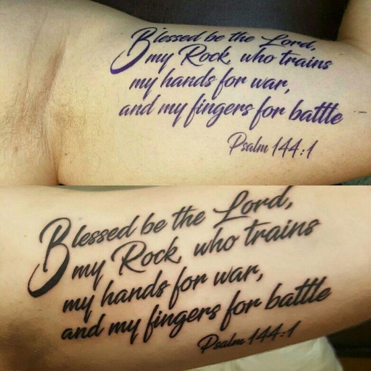 Psalm 144 #tattoos #ink #military #tattoo #inkistheropy #blackandwhite #lord #psalm #script #Bible