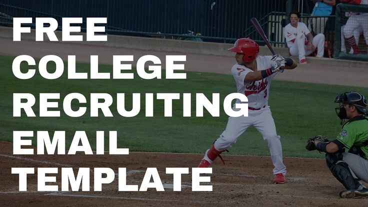 College Baseball Recruiting What To Email A College Coach With Free Email Template In 2020 College Recruiting College Baseball Baseball