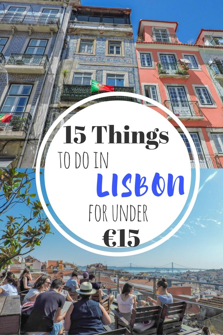 15 things to do in Lisbon for under €15 from traditional food, biking to Belem, and a partying in the Portuguese capital city RePinned by : www.powercouplelife.com