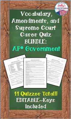 Bundle of 11 AP® Government quizzes- covers key vocabulary from each unit, landmark Supreme Court cases, and amendments- great time saver!  AP® is a trademark registered by the College Board, which was not involved in the production of, and does not endorse, this product.