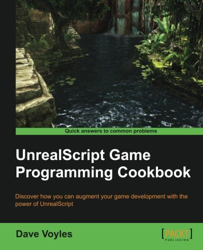 I'm selling UnrealScript Game Programming Cookbook by Dave Voyles - $10.00 #onselz