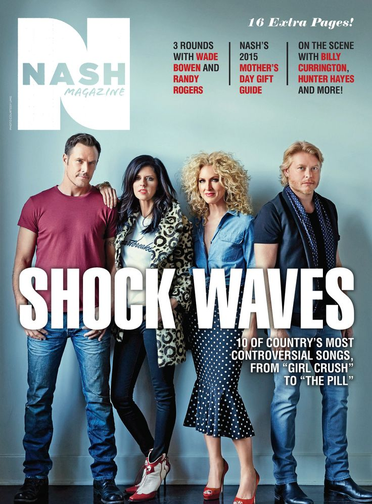 April 2, 2015 issue of NASH magazine featuring Little Big Town's ...