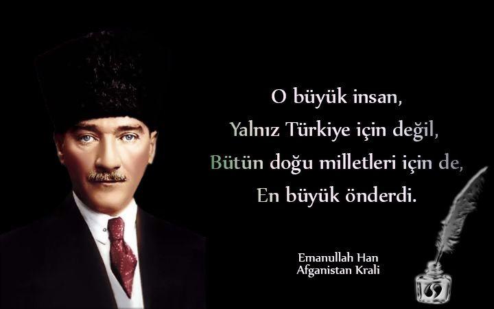 O büyük insan yalnız Türkiye için değil, bütün doğu milletleri için de en büyük önderdi. Emanullah HAN  Afganistan Kralı #10Kasım #MustafaKemalAtatürk #Atatürk ozlusozluk.com