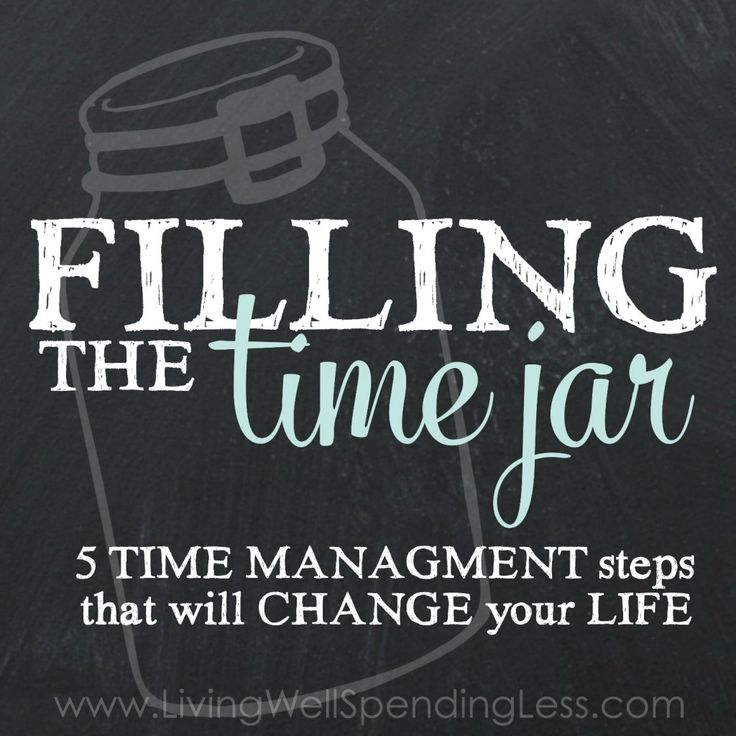 Filling the time jar - 5 management steps that will change your life!