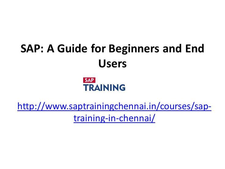 https://flic.kr/s/aHskEQFwiv | SAP: A Guide for Beginners and End Users | SAP Training Chennai is the best institute to educate the students in…