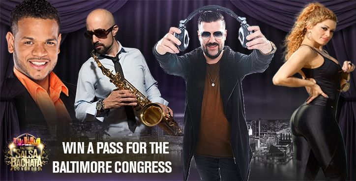 Baltimore Salsa Bachata Congress is giving away 1 FULL Pass to be part of this event March 29th to April 1st 2018. Enter The Raffle To Win!