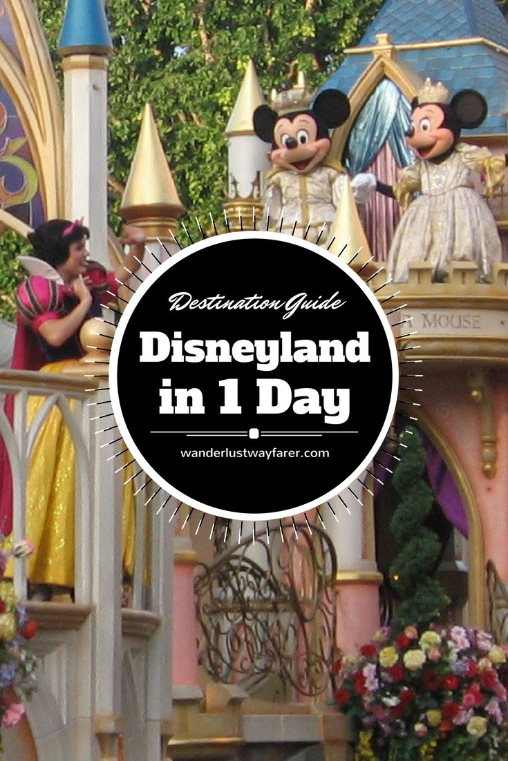 Headed to Anaheim, California? Find out the best way to do Disneyland in one day.
