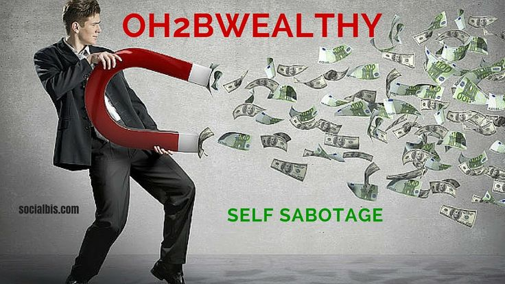 Peter Wheaton..Self Sabotage..Oh2bwealthy..(Day 11)