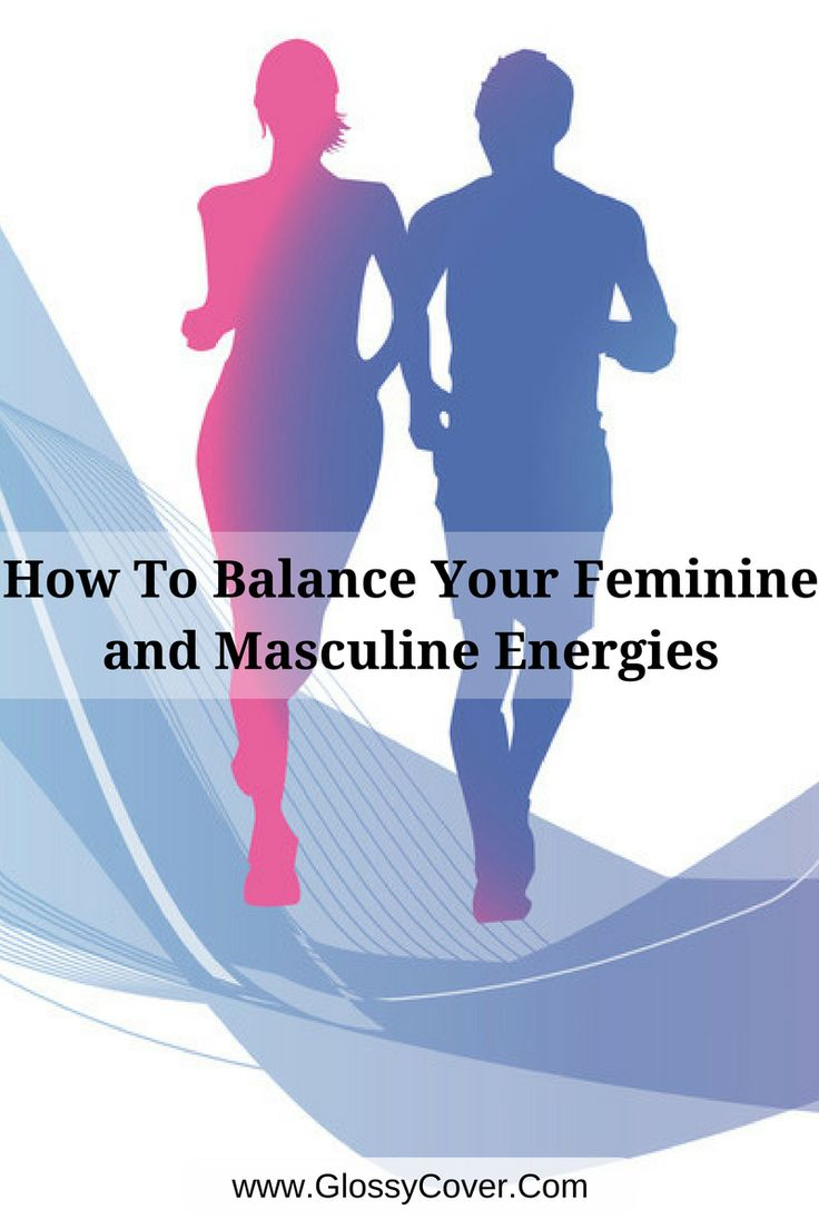 Whether you are a male or a female, you have the ability to balance out your both feminine and masculine qualities in order to feel more balanced, perceptive, and fulfilled.