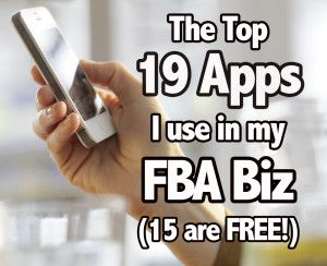 The Top 19 App Links I Use In My FBA Business (15 are Free!) | Full-Time FBA