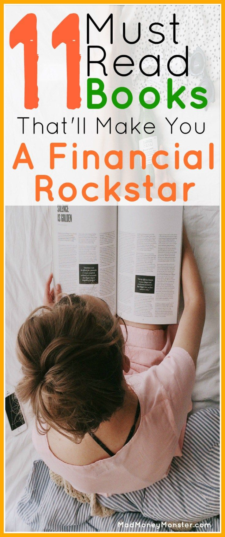 A list of 11 must-read books you can use to change your financial future. Whether you're just starting out, deep in debt, or close to financial independence, there's something on this list for you. Financial Independence | Financial Freedom | Money | Books About Money | Books About Debt | Books About Taking Control Of Money | Gifts For A Graduate | Graduation Gifts | Financial Guides via @MadMoneyMonster