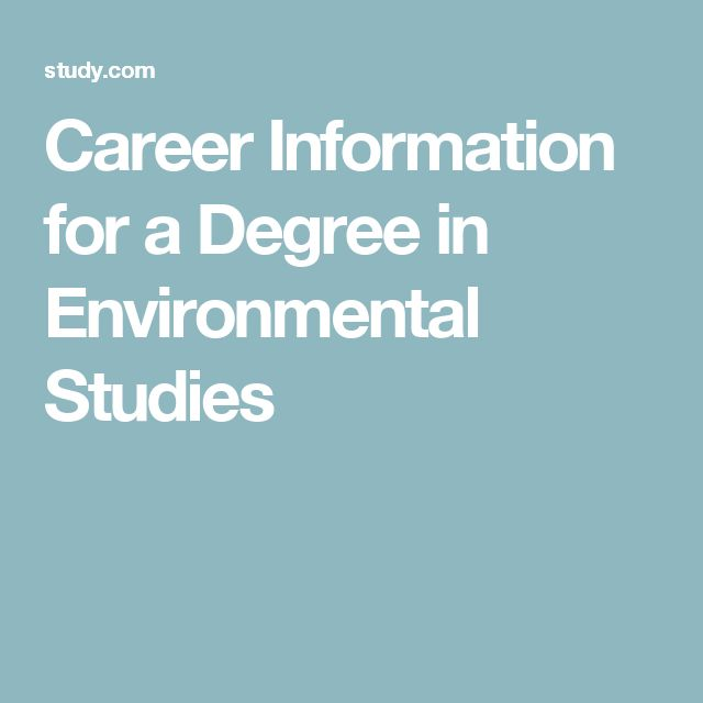 Career Information for a Degree in Environmental Studies