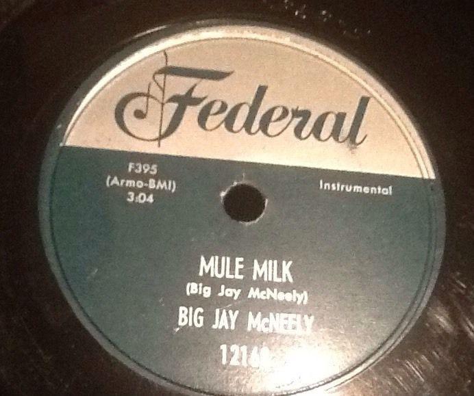 Big Jay McNeely - Mule Milk / Ice Water