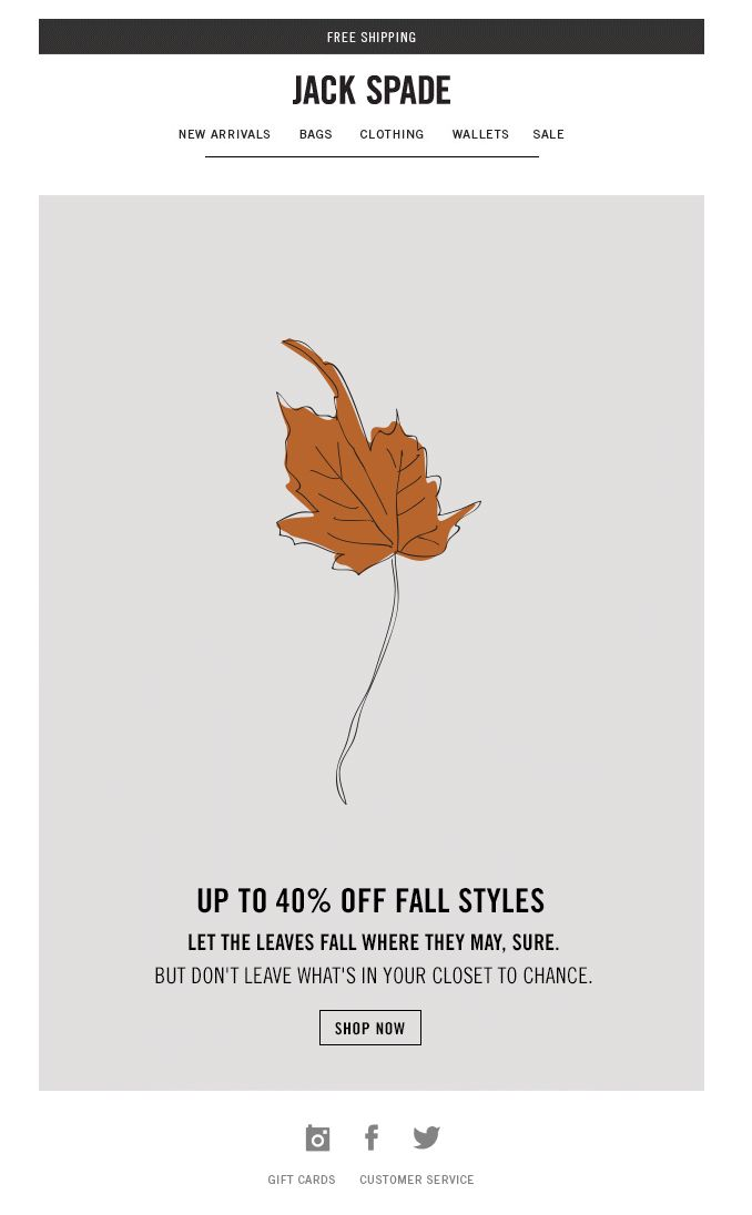 Jack Spade fall email. Don't forget - Up to 40% off fall.