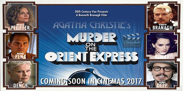 Movie: #Murder #on #the #Orient #Express Language: English Genre: Mystery Release Date: 3rd November 2017 Trailer: http://cinespotlight.com/upcoming-murder-orient-express-english-movie/