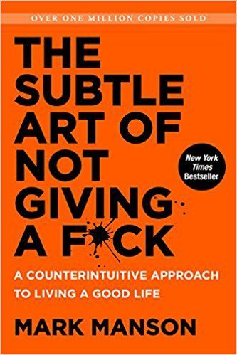 Amazon.fr - The Subtle Art of Not Giving a F*ck: A Counterintuitive Approach to Living a Good Life - Mark Manson - Livres