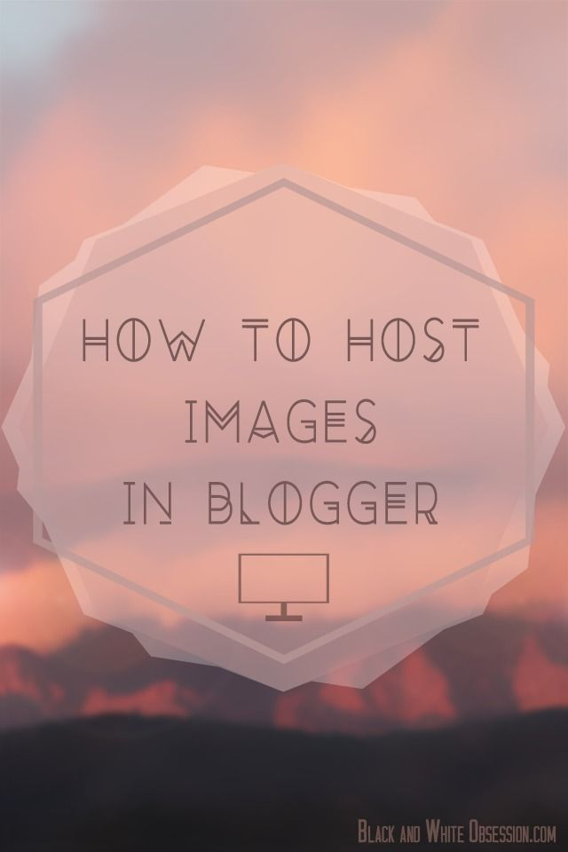 http://ajiboye.digimkts.com  Best web hosting solution  Easy tutorial on how to host images on Blogger to transition from Photobucket or other photo hosting sites | www.blackandwhite...